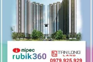 CHUNG CƯ MIPEC RUBIK 360 - XUÂN THỦY